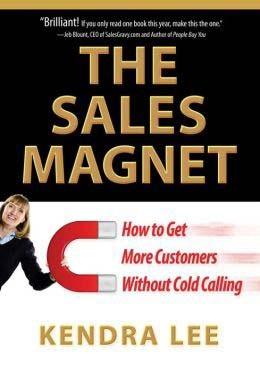 The_Sales_Magnet_Kendra_Lee1
