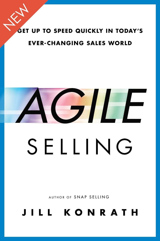 Agile Selling Jill Konrath