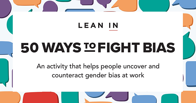 50 Ways To Fight Bias